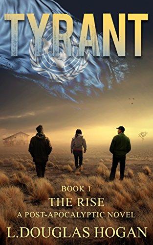Tyrant: The Rise by [Hogan, L. Douglas]