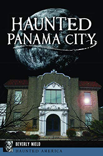 Haunted Panama City (Haunted America) (Panama City Stores)