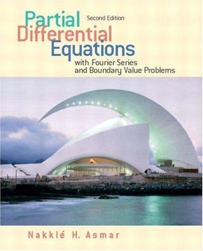 Partial Differential Equations: With Fourier Series and Boundary Value Problems pdf