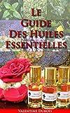 le guide huiles essentielles et de l aromath?rapie pour la perte de poids le stress et une meilleure vie french edition
