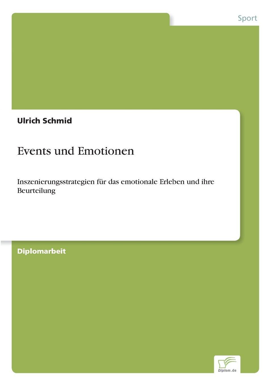 Read Online Events und Emotionen: Inszenierungsstrategien für das emotionale Erleben und ihre Beurteilung (German Edition) pdf