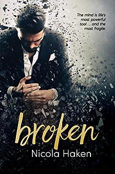 Broken by [Haken, Nicola]