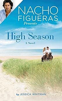 Nacho Figueras Presents: Free Polo Season Preview Bundle (The Polo Season) by [Whitman, Jessica]