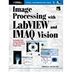 img - for By Thomas Klinger - Image Processing with LabVIEW and IMAQ Vision (2003-07-06) [Paperback] book / textbook / text book