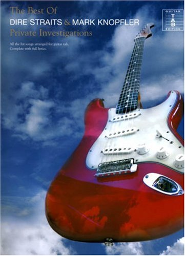 Private Investigations - Best of Dire Straits and Mark Knopfler (Dire Straits Brothers In Arms Guitar Tab)