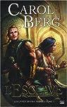 Les livres des Rai-kirah, tome 1 : L'Esclave par Berg