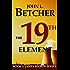 The 19th Element (James Becker Suspense/Thriller Series)