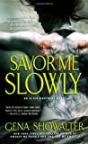 Savor Me Slowly (Alien Huntress, Book 3)