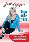 Bouger a votre rythme (Version française)
