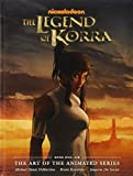 The Legend of Korra: The Art of the Animated Series - Book Four: Balance (Avatar: The Last Airbender) by Michael Dante DiMartino (2015-09-15)