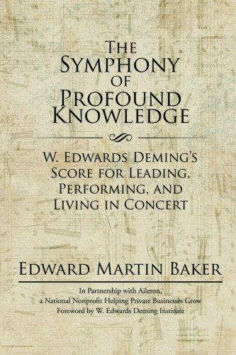 The Symphony of Profound Knowledge
