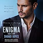 Unraveling an Enigma: Isaac's Story: Enigma Series, Book 2 | Shandi Boyes