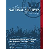 Scenes From American History; No. 4- Coast To Coast; 1954