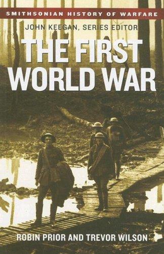 Download The First World War (Smithsonian History of Warfare) ebook