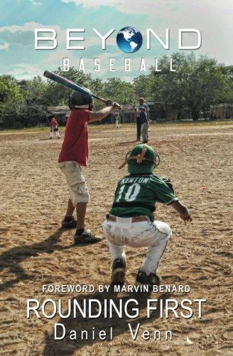 Read Online Beyond Baseball: Rounding First (Volume 2) pdf