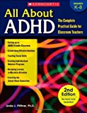 img - for All about ADHD: The Complete Practical Guide for Classroom Teachers by Pfiffner, Linda Jo (2011) Paperback book / textbook / text book