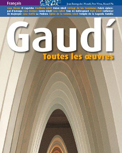 Gaudí: Toutes les ?uvres (Sèrie 3): Amazon.es: Pere Vivas Ortiz, Ricard Pla Boada, Joan Bassegoda i Nonell, Laurent Cohen: Libros en idiomas extranjeros