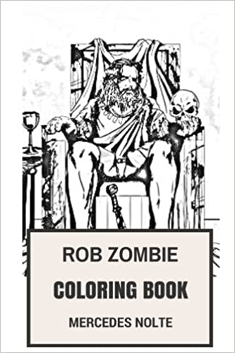 Rob Zombie Coloring Book: Hard Rock legend and Epic Heavy Metal ...