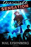 Overnight Sensation, Hal Eisenberg, 098549221X