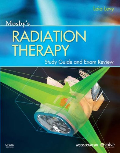 Mosby's Radiation Therapy Study Guide and Exam Review Pdf