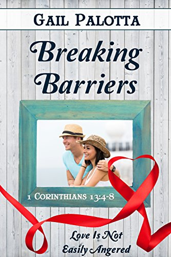Breaking Barriers (Love Is Book 8) by [Pallotta, Gail]