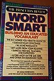 The Princeton Review - Word Smart, Adam Robinson and John Katzman, 039475686X
