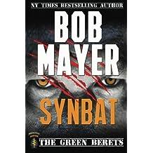 Synbat (The Green Berets) (Volume 3) by Mayer, Bob (2012) Paperback