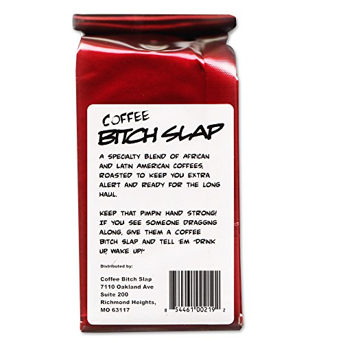 Coffee-Bitch-Slap-Extra Strong & Extra Smooth High Caffeine Coffee, Whole Bean