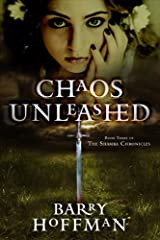 Chaos Unleashed: Book Three of the Shamra Chronicles