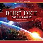 The Ruby Dice: A Novel of the Skolian Empire | Catherine Asaro