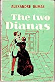 The Two Dianas by Alexandre Dumas front cover