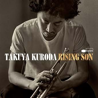Amazon Com Rising Son Takuya Kuroda Mp3 Downloads