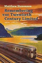 Remembering the Twentieth Century Limited