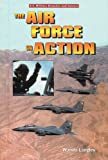The Air Force in Action, Wanda Langley, 0766016366