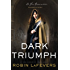Dark Triumph (His Fair Assassin Trilogy Book 2)