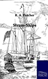 Steam-Ships, R. A. Fletcher, 3861959402