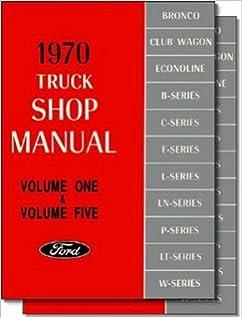 1970 Ford Truck Shop Manual 2- volume set