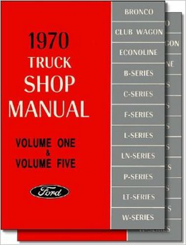 (1970 FORD TRUCK & PICKUP FACTORY REPAIR SHOP & SERVICE 2 BOOK SET OF 5 MANUALS - INCLUDES F100 F150 F250 F350 F500 F600 TO F7000, C-Series, W-Series, P-Series, WT-Series, L-Series, LN-series, N-Series, HT-Series 70)