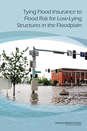 Download Tying Flood Insurance to Flood Risk for Low-Lying Structures in the Floodplain Pdf