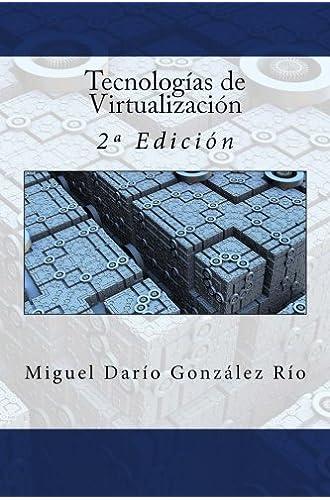 Tecnologías De Virtualización: 2ª Edición