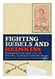 Fighting Rebels and Redskins, George B. Sanford, 0806108533