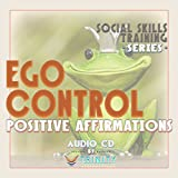 Social Skills Training Series: Ego Control Positive Affirmations audio CD