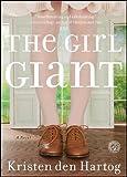 The Girl Giant: A Novel