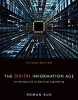 The Digital Information Age: An Introduction to Electrical Engineering (MindTap Course List)