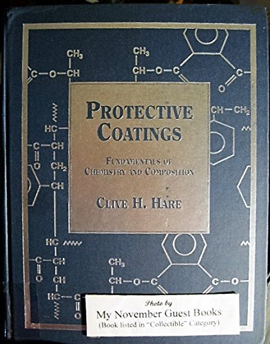 Protective Coatings: Fundamentals of Chemistry and (Exterior Paint Finishes)
