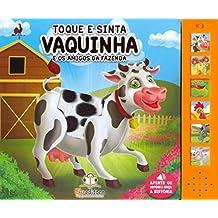 Vaquinha e os Amigos da Fazenda - Coleção Toque e Sinta