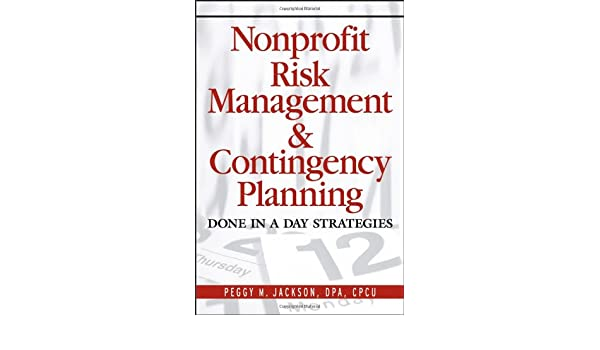 Nonprofit Risk Management & Contingency Planning: Done in a Day ...