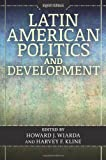 Latin American Politics and Development, , 0813349044