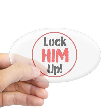 Amazon Com Cafepress Lock Him Up Sticker Oval Bumper Sticker Euro