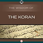 Wisdom of the Koran |  The Wisdom Series